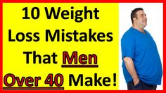 10 Weight Loss Mistakes That Men Over 40 Make! Dr Oz Weight Loss, Fast Weight Loss Plan, Best Weight Loss Pills, Weight Loss Water, Best Weight Loss Program, Medical Weight Loss, Weight Loss Shakes, Weight Loss Help, Weight Loss Surgery