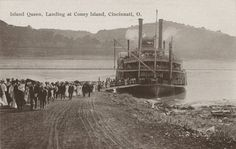 Island Queen, Landing at Coney Island, Cincinnati, O. Steam Boats, Old Boats, Moving To California, Ohio River, Coney Island, Cincinnati, American History, Landing, Explore