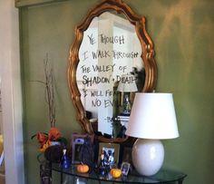 Dry erase marker on mirror....shadow of death