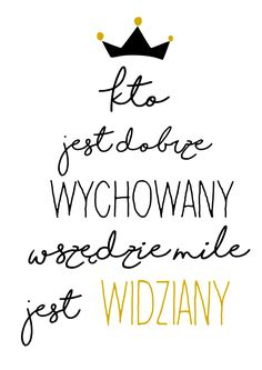 Projektowanie graficzne dla dużych i małych Deep Thought Quotes, Baby Posters, Happy Photos, Clever Quotes, Word Art, Deep Thoughts, Motto, Graphic Illustration, Inspire Me