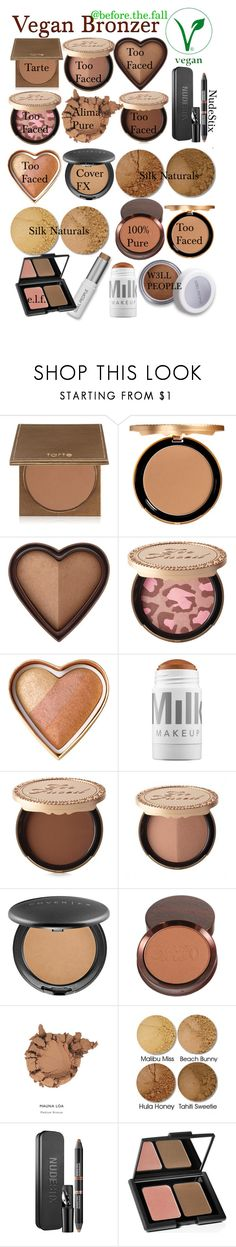 """""""Vegan Bronzer"""" by before-the-fall ❤ liked on Polyvore featuring beauty, tarte, Too Faced Cosmetics, MILK MAKEUP, Cover FX, Beach Bunny, Nudestix, e.l.f., makeup and beach"""