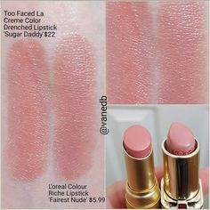 "Too Faced La Creme ""Sugar Daddy"" = L'Oreal Colour Riche ""Fairest Nude"" #lipstick #dupe"