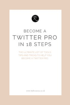 Become a Twitter Pro in 18 Steps!  byRosanna.co.uk  #business #blogging #marketing                                                                                                                                                                                 More