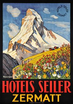 Zermatt, Hotels Seiler (by Gos Francois / 1932) Beautiful poster to the glory of the Matterhorn mountain, the Cervin in French, over Zermatt, a large Swiss size travel poster finely printed in stone-lithography, extremely rare and prized. Francois Gos is a famous Swiss mountains painter. He drew 2 posters for Zermatt and a few for the French part of Switzerland.
