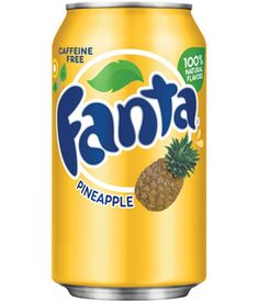Fanta Pineapple. Just think about how delicious this would be.