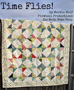 Time Flies- by Martha Wolf The finished quilt will measure about 82″ x 93″ Twin size quilt. The sample was made using a Social Club by Eric and Julie Comstock Layer Cake and Grunge #30150 by Basic Grey for the background.   The step by step photographs use a Fancy by Lily Ashbury Layer Cake.