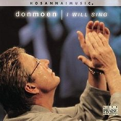 I Will Sing [Audio CD] Don Moen