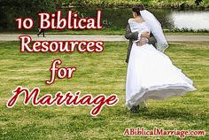 10 Biblical Resources for Marriage