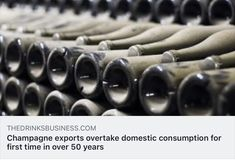 Champagne exports overtake domestic consumption for first time in over 50 years Over 50, First Time, 50th, Champagne, News