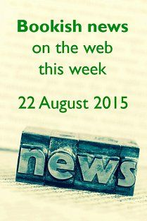 Bookish news on the web this week -  22 August 2015. Shelf-catering: tourists offered chance to run a bookshop on holiday; Did you know this about the bookshops of Bath?; The Bookshop Blogger's Annual review #2: everyone needs a hobby (Happy Anniversary Erica!); What are your reading pet peeves?; Five great questions I was asked as a reference librarian; Ten things you might not have known about the English language Top Ten Books, Little Free Libraries, Free Library, Uptown Funk, Book Sculpture, Sculptures, Pet Peeves, Lets Do It, Agatha Christie