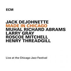 With Made in Chicago, an exhilarating live album, Jack DeJohnette celebrates a reunion with old friends Roscoe Mitchell, Muhal Richard Abrams and Henry Threadgill. It was recorded at the 2013 Chicago Jazz Festival.  Buy Jack DeJohnette - Made In Chicago at propermusic.com