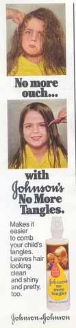 johnsons no more tangles 70's - My Mom put this in my hair every night after bath time.