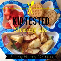 21 Day fix meal kid tested