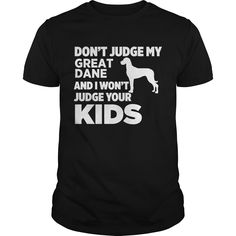 Get yours hot Don't Judge My Great Dane & I Won't Judge Your Kids T-shirt Shirts & Hoodies.  #gift, #idea, #photo, #image, #hoodie, #shirt, #christmas