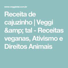 Receita de cajuzinho | Veggi & tal - Receitas veganas, Ativismo e Direitos Animais