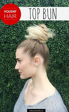 Looking for holiday hair ideas for Christmas? This top bun hairstyle is easy and chic, and will make you look super glam at your next holiday party. Click here for the diy hair tutorial.
