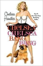I <3 Chelsea Handler