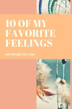 It's always good to reflect about what makes us feel something and in this blog post, I listed 10 of my favorite feelings! Reflection, About Me Blog, Feelings, My Favorite Things, How To Make
