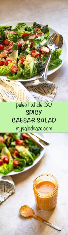 SPICY CAESAR SALAD takes the original caesar, and adds another flavor dimension with a kick of chili pepper. #caesarsalad #paleosaladdressing #whole30saladdressing #paleorecipe #whole30recipe #mysaladdaze | mysaladdaze.com