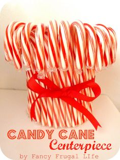 Candy Cane Centerpiece -use straight sticks and  (Teacher's Christmas gift)