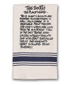 Look at this #zulilyfind! 'The South, The Place Where...' Dish Towel by Magnolia Lane #zulilyfinds