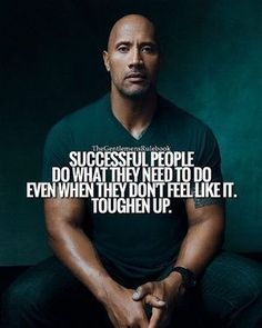 Successful people do what they need to do even when they don't feel like it. Toughen up.