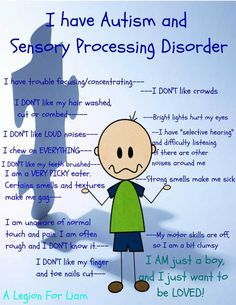 I have pinned this before but I just feel it truly is a simple and necessary reminder...... Sensory Processing Disorder.... Both my boys have this. It can be very scary and frustrating at times..... So educate yourself. It is KEY! :heart: they just want what everyone else does. Love and respect!