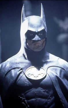 Michael Keaton is Batman. *1989*