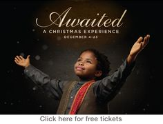 Awaited- a Christmas experience free to the public at Crossroads church