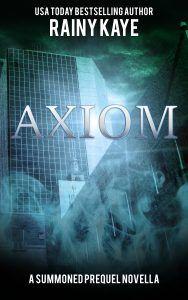 Weekly Fantasy Fix: Special Feature: Axiom by Rainy Kaye | Renee Scatt...