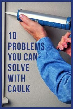 You can fix these 10 common household problems all with the right can of caulk. You can fix these 10 common household problems all with the right can of caulk. Do It Yourself Furniture, Do It Yourself Home, Home Improvement Projects, Home Projects, Home Improvements, Home Renovation, Home Remodeling, Remodeling Companies, Bathroom Remodeling