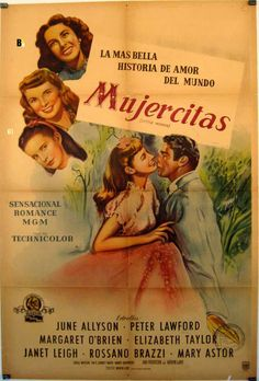 Mujercitas 1949, Con June Allyson, Elizabeth Taylor, Peter Lawford, Janet Leigh, Margaret O'Brien