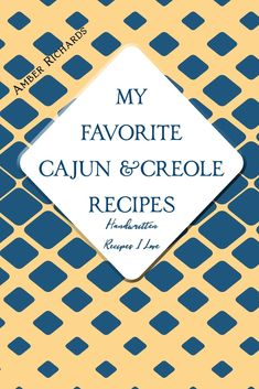 - My Favorite and Handwritten Recipes I Love, personal way to collect yours. - My Favorite and Handwritten Recipes I Love, personal way to collect yours. Cajun Shrimp Creole Recipe, Creole Jambalaya Recipe, Remoulade Sauce, Crab Cake Sauce, Cajun Chef, Creole Spice, Easy Pressure Cooker Recipes, Cajun Dishes