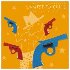 mes Petits Colts : 4 pistolets en carton à créer et à décorer,  parfaits en accessoires de tous les justiciers, cowboys, aventuriers ! Fabriqué en France
