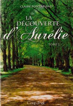 La découverte d'Aurélie Tome 2 by Claire Pontbriand http://www.amazon.ca/dp/B00NB8PGA2/ref=cm_sw_r_pi_dp_-e2Hvb1V3941D