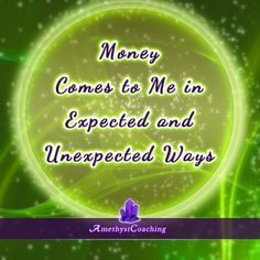 $ Special Affirmation week to attract money $  Today's Affirmation: Money Comes To Me In Expected  And Unexpected Ways  #affirmation #coaching It is not enough just to repeat words, while repeating the affirmation, feel and believe that the situation is already real. This will put more energy into the affirmation.