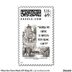 "What Are Tarts Made Of? King Of Hearts Wonderland Stamps #whatare #tarts #madeof #kingofhearts #wonderland #alicesadventuresinwonderland #humor #wordsandunwords #johntenniel #lewiscarroll  Make others do a double-take the next time you send correspondence with this ""What Are Tarts Made Of?"" Wonderland humor stamp!"