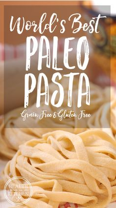 World's Best Paleo Pasta Dough {Grain-Free & Gluten-Free} http://www.healthstartsinthekitchen.com/recipe/worlds-best-paleo-pasta-dough-grain-free-gluten-free/