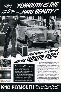 The racism in this 1940s ad for the Chrysler Plymouth is painful to see, though it is also historical evidence of America's bigoted past. Would a black chauffeur really be so excited about driving this latest automobile model? Or in reality would he be too busy hauling baggage and keeping his mouth shut to be grinning so widely and sharing in America's excitement 'over the luxury ride'?