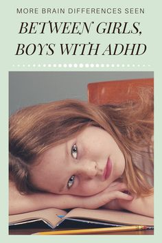 Girls and boys with attention-deficit/hyperactivity disorder don't just behave differently. Parts of their brains look different, too. Now, researchers can add the cerebellum to that mismatch. Best Parenting Books, Step Parenting, Parenting Advice, Pediatric Neurologist, Adhd Facts, Brain Structure, Personality Psychology, Attention Deficit Disorder, Impulsive Behavior