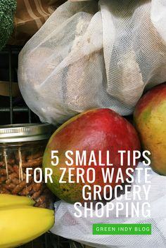 Even if you can't just shop in bulk or at the farmers market, that's OK! Here are five small tips for zero waste grocery shopping, no matter where you buy.