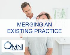 Merging an Existing Chiropractic Practice 6/3/2016 0 Comments   If you already own a practice, have you ever considered buying an existing chiropractic practice located close to your first practice and merging the two together?