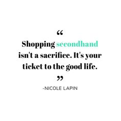 """For us, the good life means being able to live and cherish experiences with one another—and not have to spend a ton on style. What's your vision of """"the good life? Fashion Words, Fashion Quotes, Fast Fashion, Slow Fashion, Hand Quotes, Shopping Quotes, Ethical Shopping, Thrift Fashion, Love To Shop"""