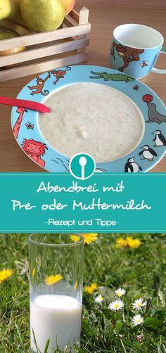 Abendbrei ohne Kuhmilch zubereiten: Anleitung für Babybrei mit Premilch oder Muttermilch