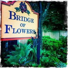 The sign at the entrance of the Bridge of Flowers on the Shelburne side.