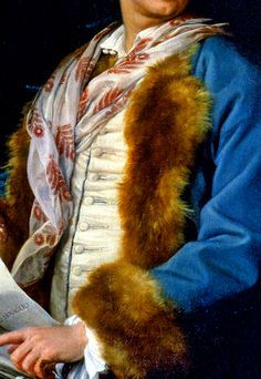 """Blue velvet banyan, fur lined and with upturned fur cuffs; oyster silk waistcoat; shirt unbuttoned at the throat (two buttons) and no stock suggests the gentleman is """"at home"""", as does the banyan and the silk printed scarf (with red flower motif) jauntily thrown about his neck. Simple white ruff at wrist of white linen shirt. Intaglio signet ring. Detail from Portrait of Francesco Benaglio, 1757, by Pompeo Batoni, Treviso, Museo Diocesano di Arte Sacra"""