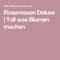 Rosenvasen Deluxe
