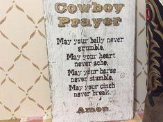 Cowboy prayer western barnwood rustic sign