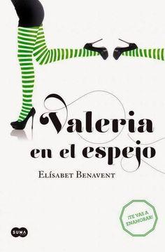 @ENAMORADAS DE LA LECTURA: Valeria en el espejo