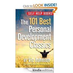 Self Help Books: The 101 Best Personal Development Classics --- http://www.amazon.com/Self-Help-Books-Development-ebook/dp/B0076E8C4O/?tag=weighloss0e-20
